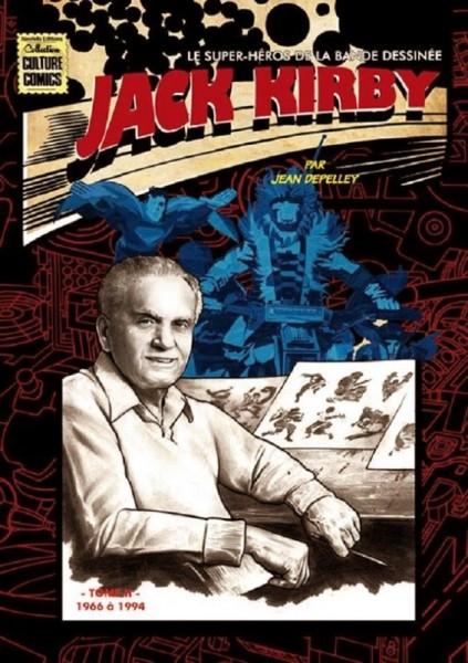 Jack Kirby super héros de la bande dessinée vol2