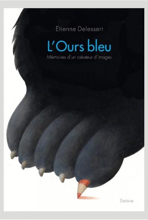 L'ours bleu, mémoires d'un créateur d'image