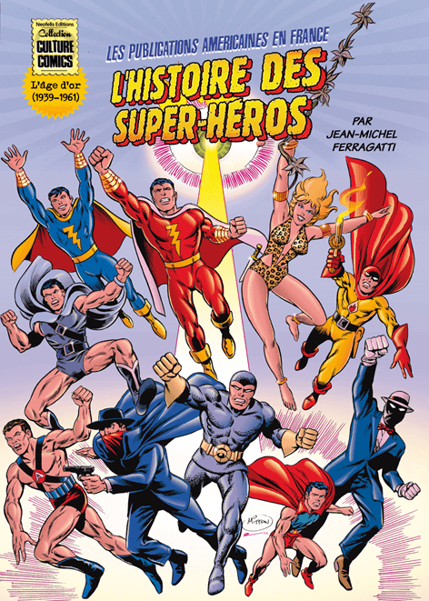 L'histoire des super-héros, de Jean-Michel Ferragatti chez Neofelis