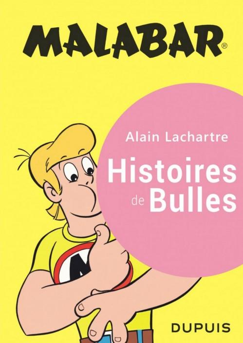 Malabar, histoire de bulles, d'Alain Lachartre chez Dupuis