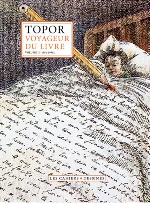 Topor voyageur du livre, d'Alex Deveaux aux Cahiers dessinés