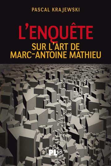 L'enquête sur l'art de Marc-Antoine Mathieu, de Pascal Krajewski