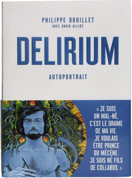 Delirium, de Philippe Druillet et David Alliot