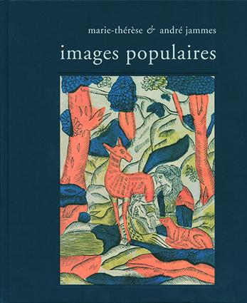 Images populaires, de André et Marie-Thérèse Jammes
