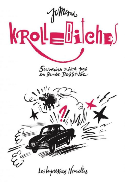 Krollebitches, de Jean-Christophe Menu