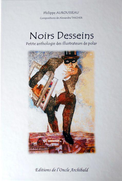 Noirs desseins, de Philippe Aurousseau