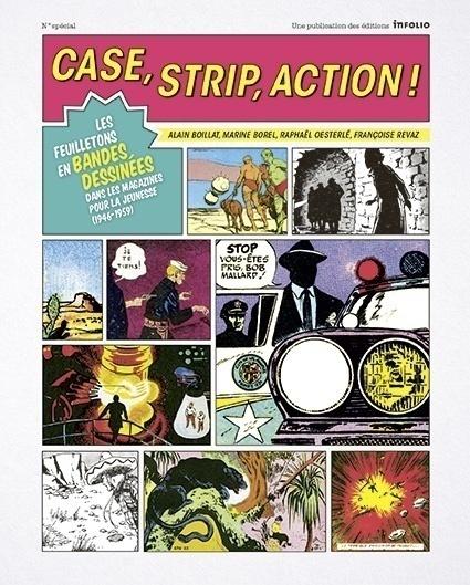 Case, strip, action !, d'Alain Boillat, Françoise Revaz, Marine Borel et Raphaël Oesterlé