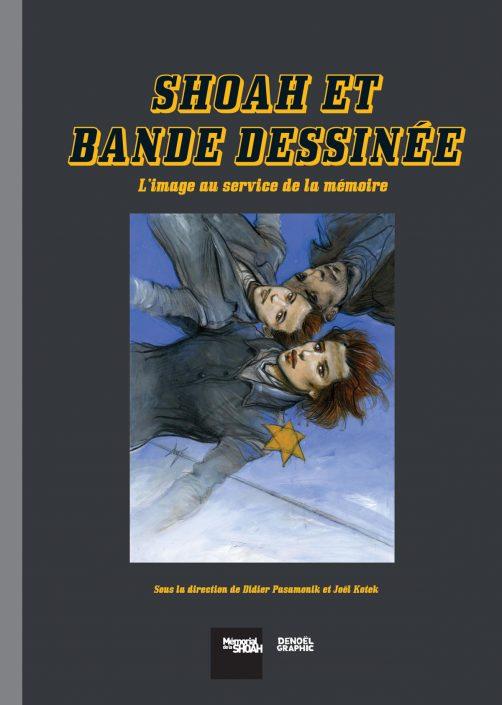 Shoah et Bande dessinée, Didier Pasamonik et Joël Kotek (dir.)