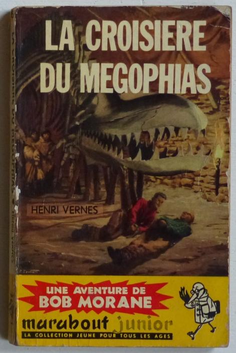 Bob Morane La croisière du Mégophia, Henri Vernes, L'Age d'Or