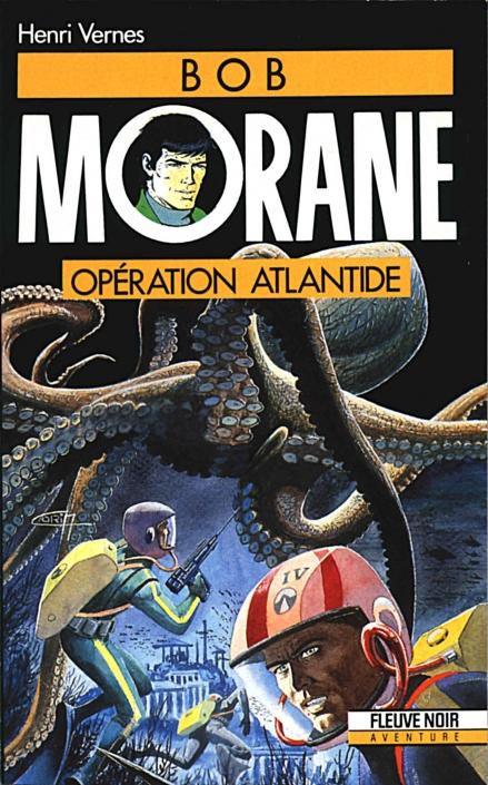 Bob Morane : opération Atlantide, Henri Vernes, L'Age d'Or