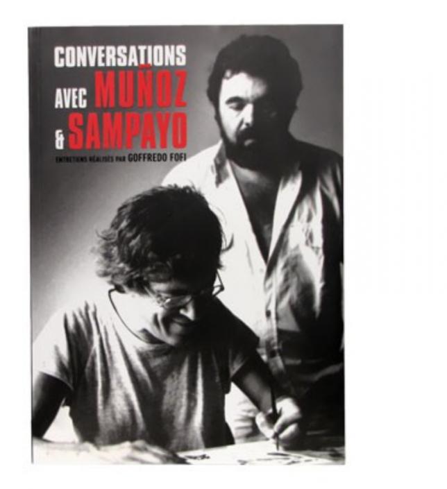 Conversations avec Munoz et Sampayo, Goffredo Fofi, Stripologie.com