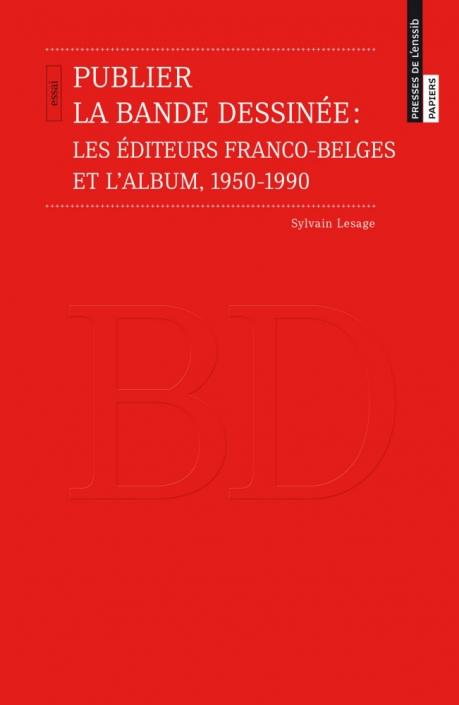 Publier la bande dessinée, de Sylvain Lesage