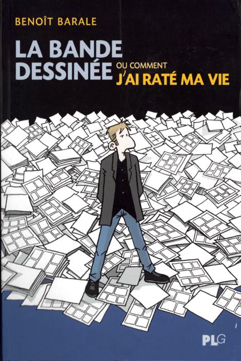 La Bande dessinée, de Benoît Barale