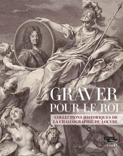 Graver pour le roi, sous la direction de Jean-Gérald Castex