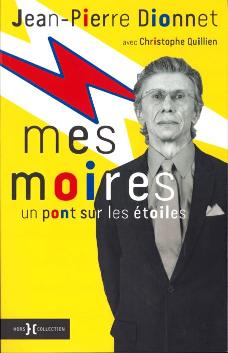 Mes Moires, de Jean-Pierre Dionnet et Christophe Quillien