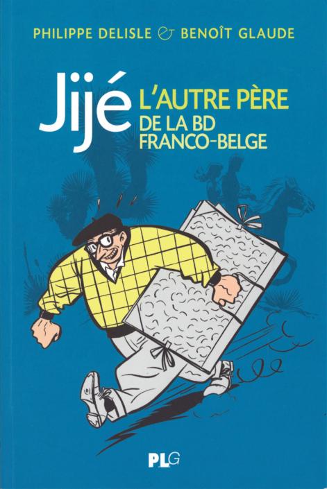 Jije, l'autre père, de Philippe Delisle et Benoît Glaude