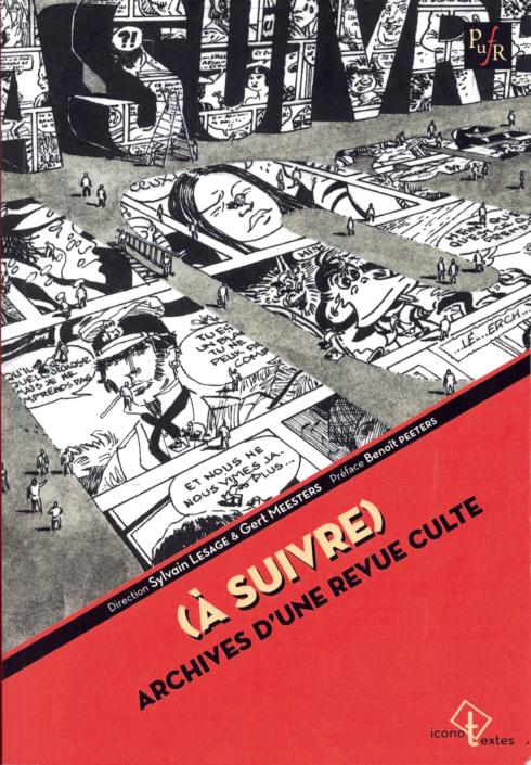(A Suivre), direction Sylvain Lesage et Gert Meester
