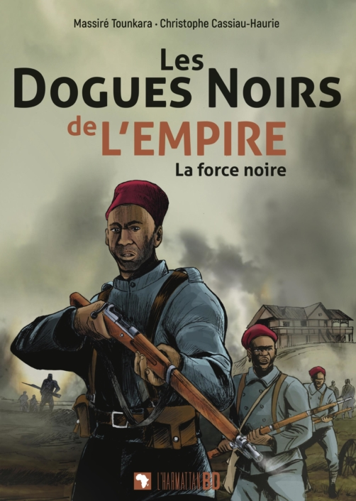 Les Dogues noirs de l'empire, par Christophe Cassiau-Haurie et Massiré Tounkara