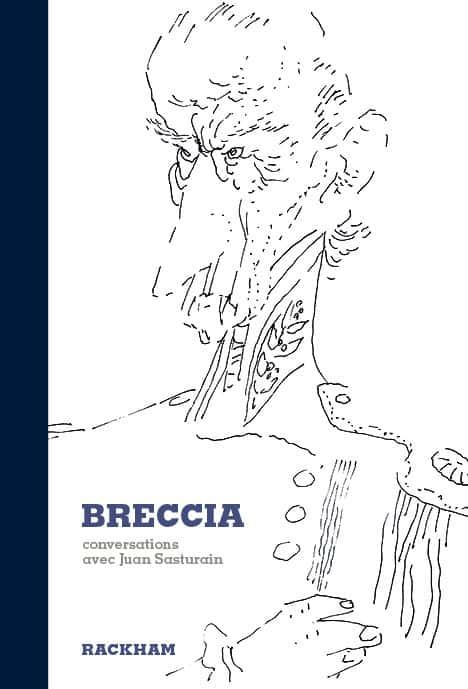 Breccia, conversations avec Juan Sasturain