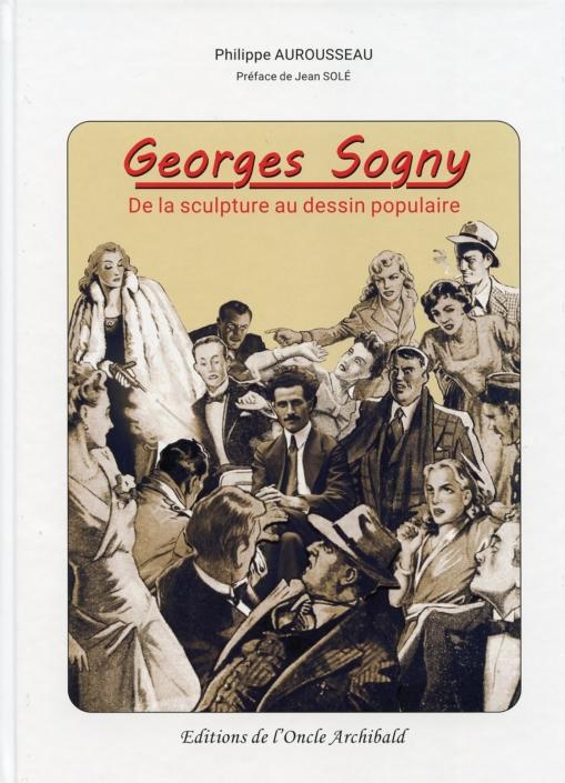 Georges Sogny, de la sculpture au dessin populaire