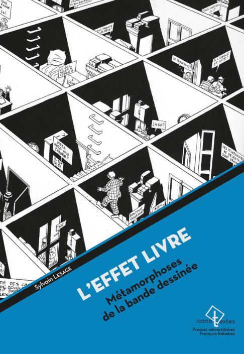 L'Effet livre, métamorphoses de la bande dessinée, de Sylvain Lesage