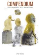 Compendium, Essais graphiques et récits journalistiques